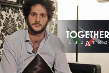 nasce il together theatre a roma